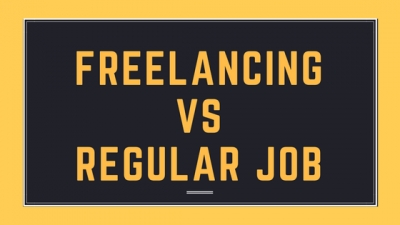 Freelancing Versus Regular Job - Beginners Guide to Consider