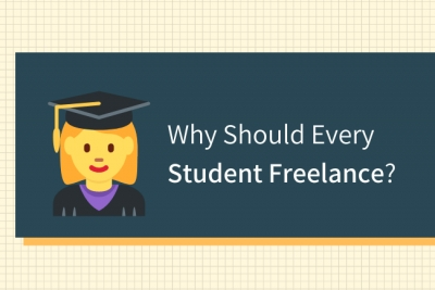 Why Should Every Student Freelance?